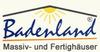 Badenland GmbH Massiv-und Fertighäuser